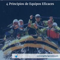 4 Principios de Equipos Eficaces