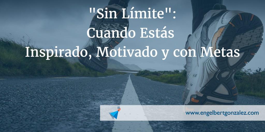 sin limite cuando estas inspirado motivado y con metas tiempo de liderazgo