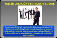 Taller ATENCIÓN Y SERVICIO AL CLIENTE – Abril 2014