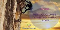 Charla RESOLUCIONES Y METAS PARA 2015