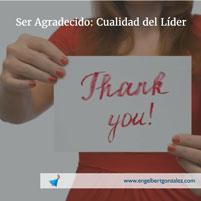 Ser Agradecido: Cualidad del Lider