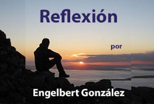 Reflexion-por-Engelbert-Gonzalez-2