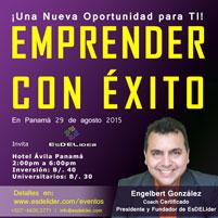 Conferencia EMPRENDER CON EXITO – Panamá Agosto 29