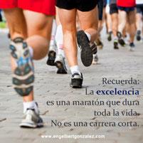 Frase del Dia – Excelencia es un Maratón