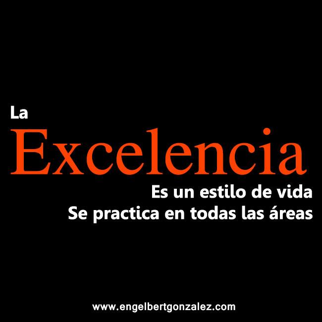 la excelencia
