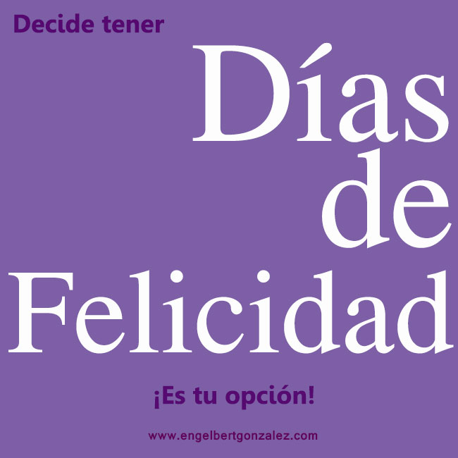Frase del Día Días de Felicidad