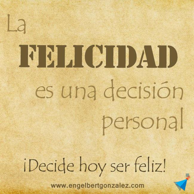 frase del dia la felicidad una decision