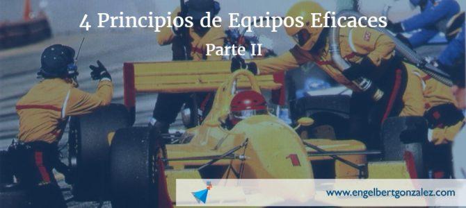 4 Principios de Equipos Eficaces – Parte II