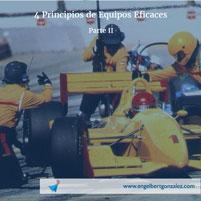 4 principios de equipos eficaces parte ii tiempo de liderazgo id
