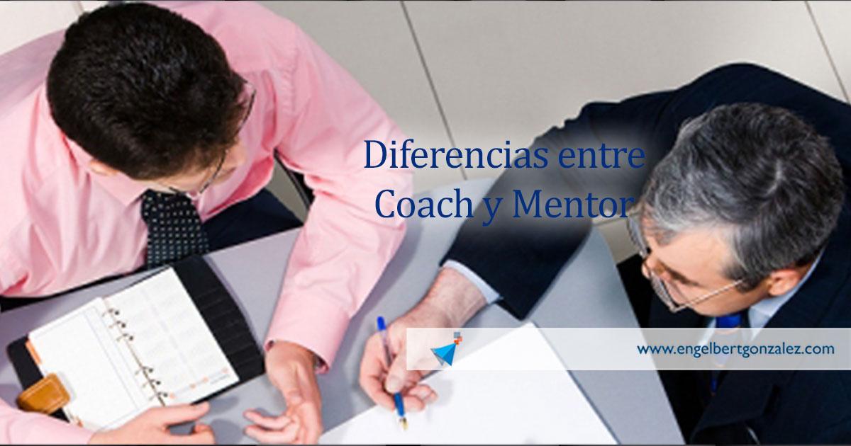 diferencias entre coach y mentor engebert gonzalez tiempo de liderazgo