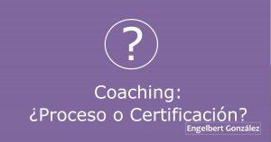 coaching proceso o certificacion tiempo de liderazgo