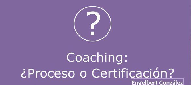 Coaching: proceso o certificación
